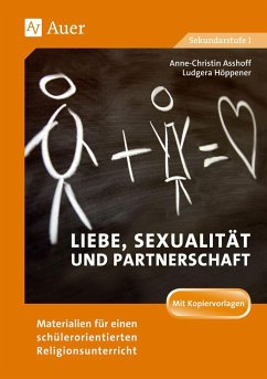 Liebe, Sexualität und Partnerschaft - Kohl, Anne-Christin; Petersmann, Ludgera