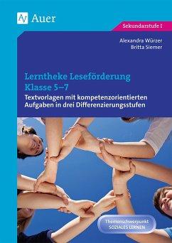 Lerntheke Leseförderung Klasse 5-7 - Würzer, Alexandra; Siemer, Britta