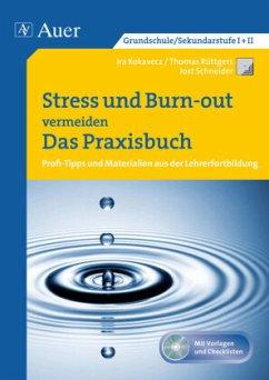 Stress und Burn-out vermeiden