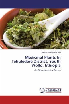 Medicinal Plants In Tehuledere District, South Wollo, Ethiopia