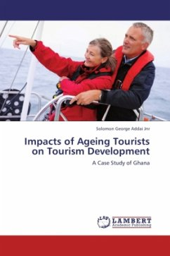 Impacts of Ageing Tourists on Tourism Development - Addai Jnr, Solomon George