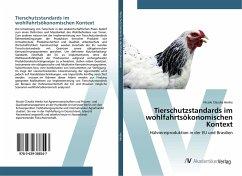 Tierschutzstandards im wohlfahrtsökonomischen Kontext