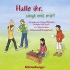 Hallo ihr, singt mit mir! / 30 Instrumental-Arrangements auf CD