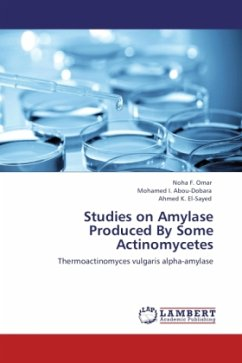 Studies on Amylase Produced By Some Actinomycetes