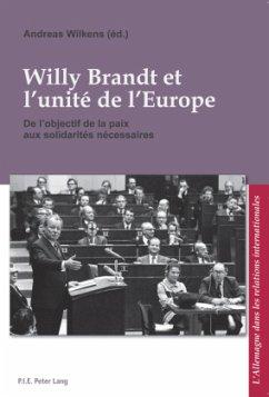 Willy Brandt et l'unité de l'Europe