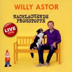 Nachlachende Frohstoffe - Willy Astor