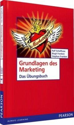Grundlagen des Marketing- Das Übungsbuch