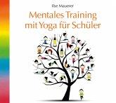 Mentales Training und Yoga für Schüler