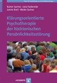Klärungsorientierte Psychotherapie der histrionischen Persönlichkeitsstörung