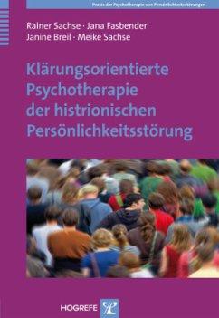 Klärungsorientierte Psychotherapie der histrion...