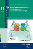Berufliches Bildungspersonal - Forschungsfragen und Qualifizierungskonzepte