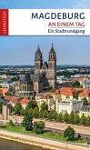 Magdeburg an einem Tag