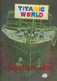 TITANIC-WORLD - Aust-Jones, Sigrid