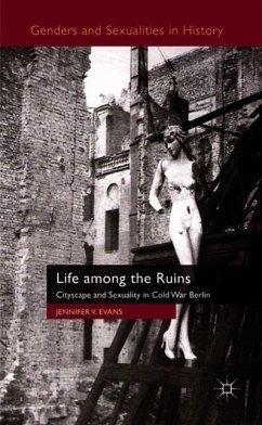 Life among the Ruins - Evans, J.