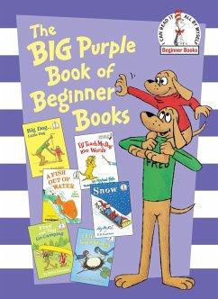 Big Purple Book of Beginner Books - Seuss, Dr.