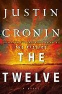 The Twelve (Book Two of the Passage Trilogy) - Cronin, Justin