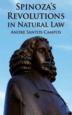 Spinoza's Revolutions in Natural Law - Campos, A.