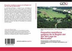 Pequeños mamíferos epígeos de la Región del Sur del Lago de Maracaibo
