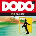 Dodos Suche, Audio-CD / Dodo, Audio-CDs Tl.2