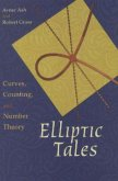Ash, A: Elliptic Tales - Curves, Counting, and Number Theory