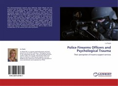 Police Firearms Officers and Psychological Trauma - Royle, Liz