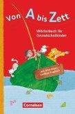 Von A bis Zett. Wörterbuch mit Bild-Wort-Lexikon Englisch 2012