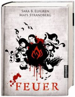 Feuer / Engelsfors Trilogie Bd.2 - Elfgren, Sara B.; Strandberg, Mats