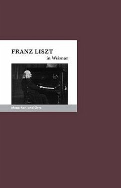 Franz Liszt in Weimar