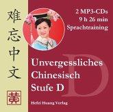 Stufe D, Sprachtraining, 2 MP3-CD / Unvergessliches Chinesisch
