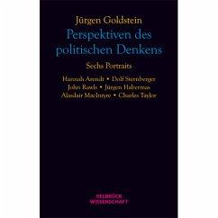 Perspektiven des politischen Denkens - Goldstein, Jürgen