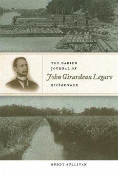 The Darien Journal of John Girardeau Legare, Ricegrower - Sullivan, Buddy
