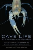 Cave Life of Oklahoma and Arkansas: Exploration and Conservation of Subterranean Biodiversity