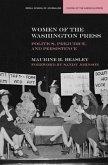 Women of the Washington Press: Politics, Prejudice, and Persistence