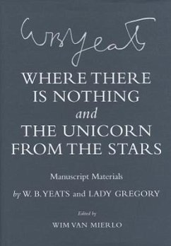 Where There Is Nothing and the Unicorn from the Stars: Manuscript Materials