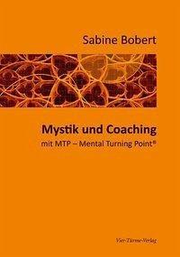 Mystik und Coaching - Bobert, Sabine