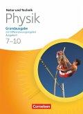 Natur und Technik - Physik 7./8. Schuljahr. Schülerbuch. Grundausgabe mit Differenzierungsangebot - Ausgabe N