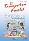 Trompeten Fuchs Spielbuch, m. 2 Audio-CDs
