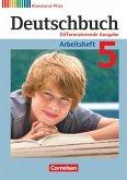 Deutschbuch 5. Schuljahr. Arbeitsheft mit Lösungen. Differenzierende Ausgabe Rheinland-Pfalz