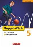 Doppel-Klick - Grundausgabe. 5. Schuljahr. Arbeitsheft Sprachförderung