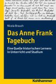 Holocaust im Unterricht: Das Tagebuch der Anne Frank