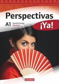Perspectivas ¡Ya! A1. Sprachtraining - Mata Manjón, María del Carmen