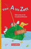Von A bis Zett . Allgemeine Ausgabe. Wörterbuch mit Bild-Wort-Lexikon Englisch