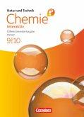Natur und Technik - Chemie interaktiv 9./10. Schuljahr. Schülerbuch mit Online-Anbindung. Differenzierende Ausgabe Hessen