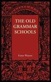 The Old Grammar Schools