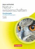 Natur und Technik - Naturwissenschaften 5./6. Schuljahr. Schülerbuch. Grundausgabe mit Differenzierungsangebot Nordrhein-Westfalen