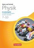 Natur und Technik - Physik 7./8. Schuljahr. Schülerbuch. Grundausgabe mit Differenzierungsangebot Nordrhein-Westfalen