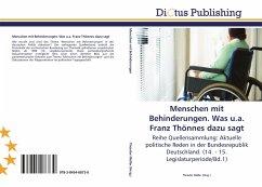 Menschen mit Behinderungen. Was u.a. Franz Thönnes dazu sagt