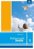 Mathe heute 5. Arbeitsheft. Nordrhein-Westfalen