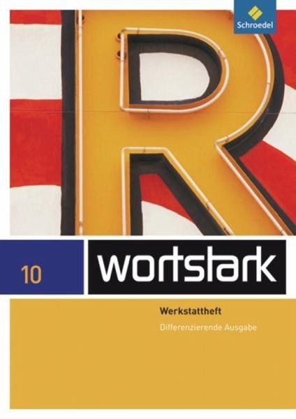 Wortstark Plus 10. Wekstattheft. Differenzierende Allgemeine Ausgabe