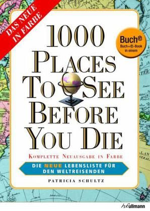 1000 Places to See Before You Die, Deutsche Ausgabe - Buch plus ...